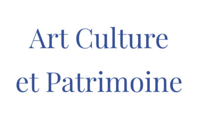 ART, CULTURE ET PATRIMOINE