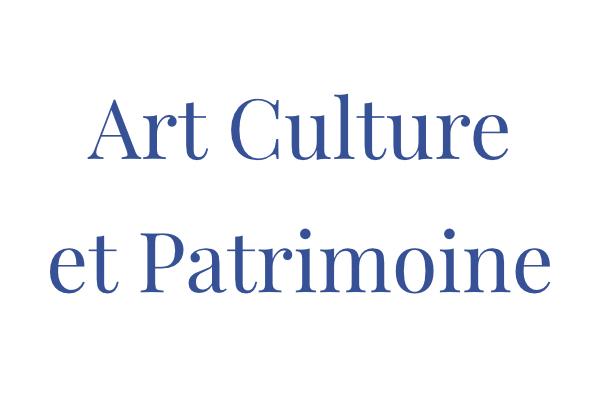Art Culture et Patrimoine