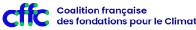 Le CFF lance la Coalition Française des Fondations pour le Climat